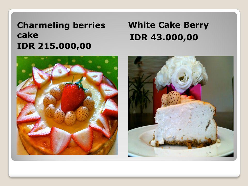 White Cake Berry IDR 43.000,00 Charmeling berries cake IDR 215.000,00