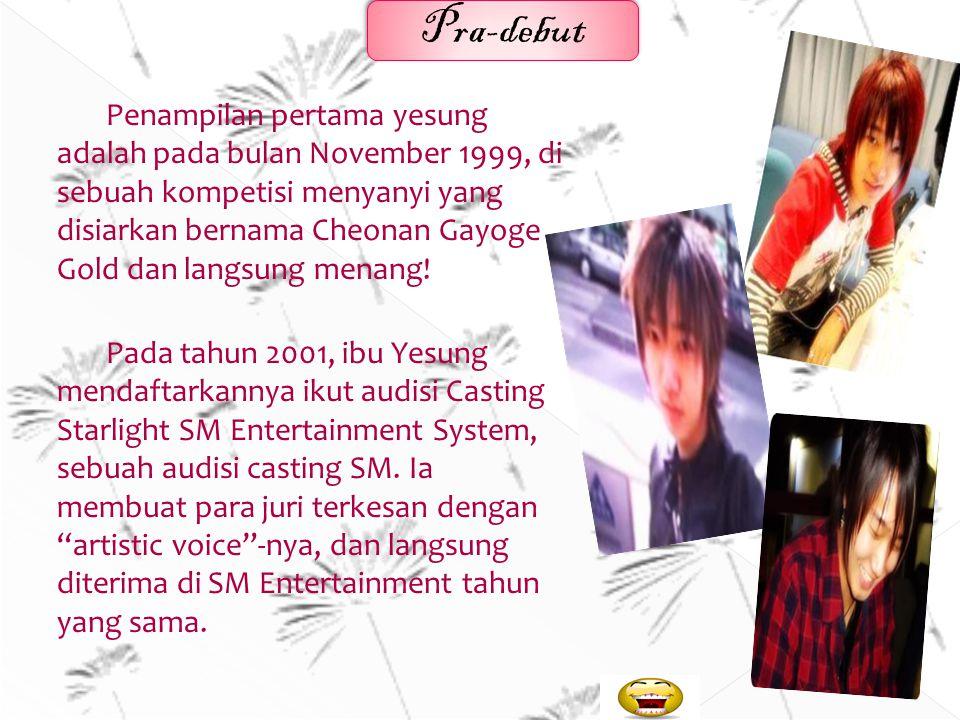 Kim jong woon atau lebih dikenal dengan panggilan Yesung lahir di Cheonan,Seouth chungcheong, seouth korea pada tanggal 24 agustus 1984 merupakan akto