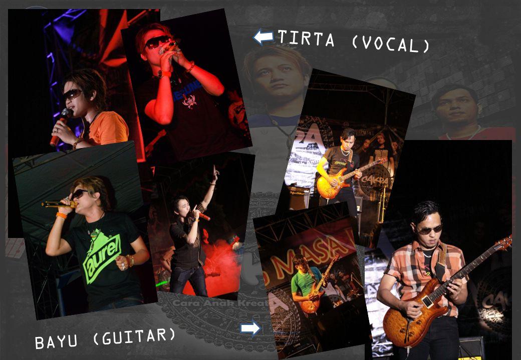 TIRTA (VOCAL) BAYU (GUITAR)