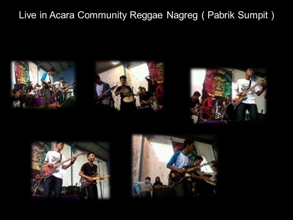 Live in Acara Community Reggae Nagreg ( Pabrik Sumpit )