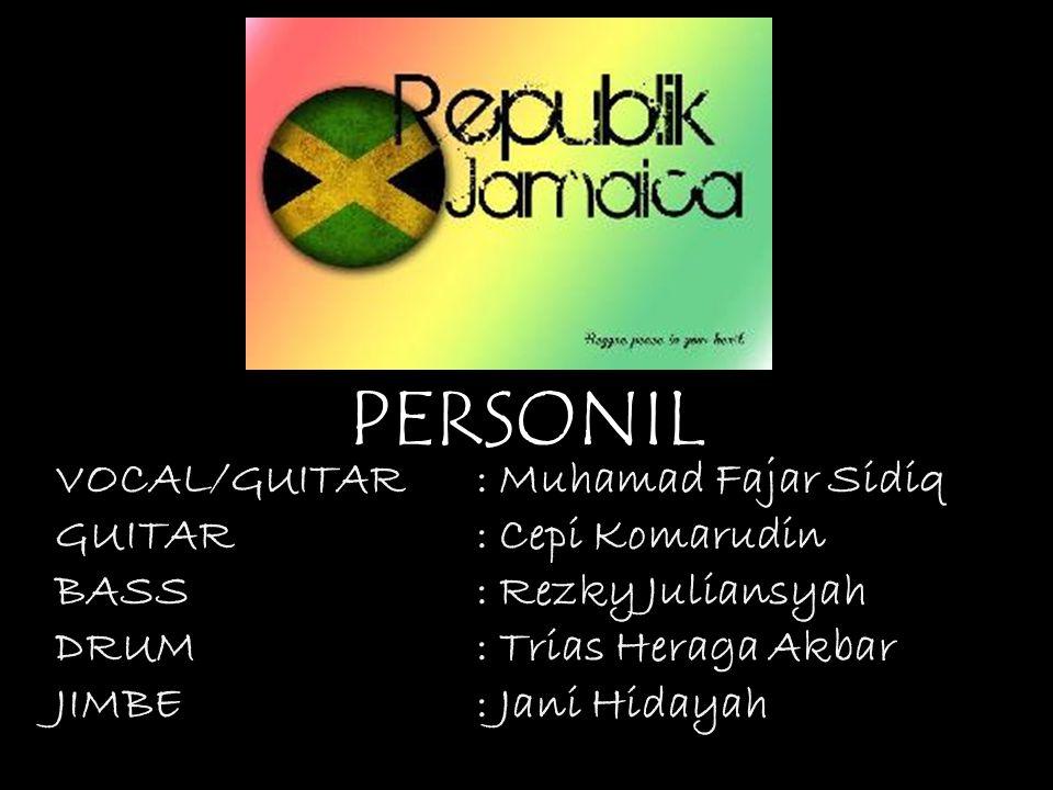 VOCAL/GUITAR: Muhamad Fajar Sidiq GUITAR: Cepi Komarudin BASS: Rezky Juliansyah DRUM: Trias Heraga Akbar JIMBE: Jani Hidayah PERSONIL