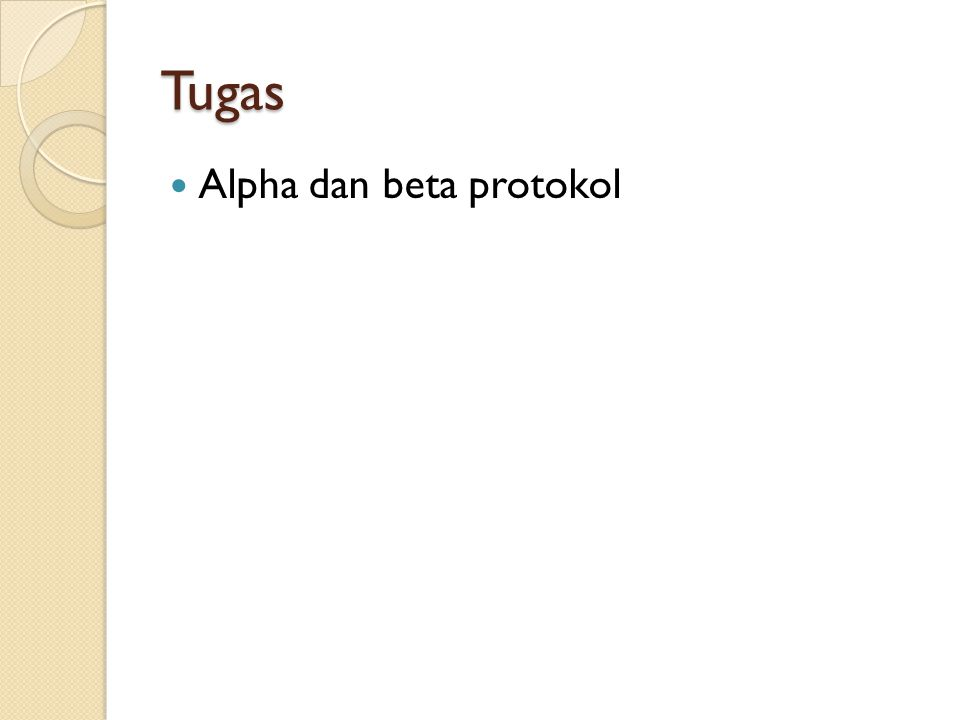 Tugas Alpha dan beta protokol