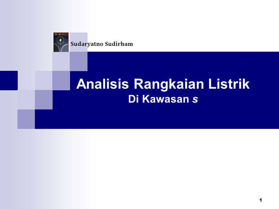 Analisis Rangkaian Listrik Di Kawasan s Sudaryatno Sudirham 1