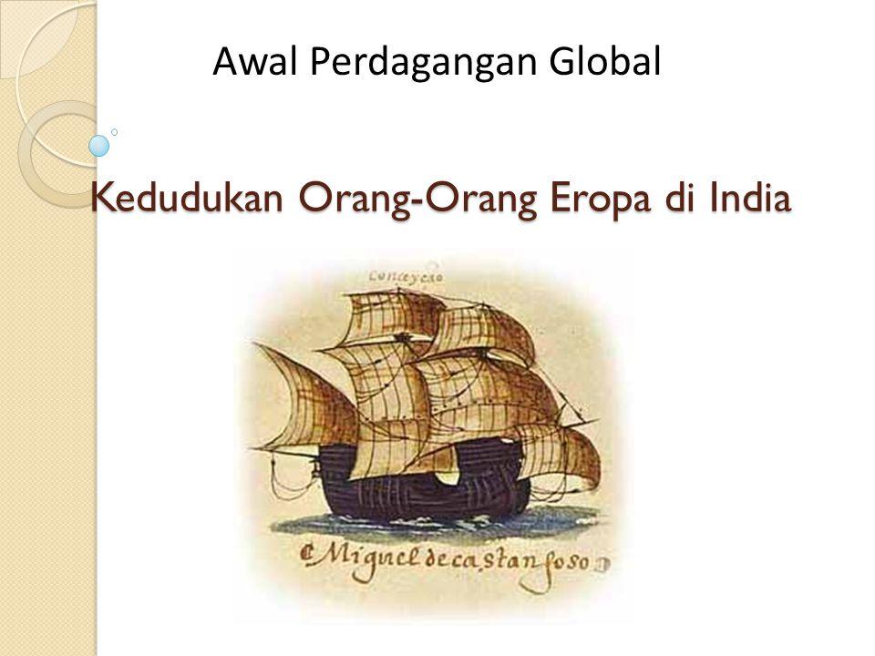 Latar Belakang: CONQUESTADORES Pada 1511, Alfonso de Albuquerque (Portugis) mendarat di Malaka, sebuah pelabuhan penting yang menghubungkan rute India, Asia Tenggara, & Cina.