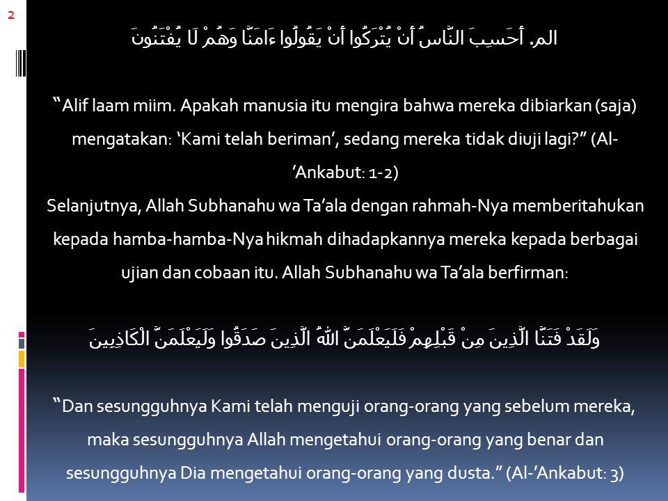 23 Al-Imam Ibnul Qayyim rahimahullahu berkata: Maksud ayat- ayat tersebut adalah tidak setiap orang yang Aku (Allah Subhanahu wa Ta'ala) beri kedudukan dan limpahan nikmat di dunia berarti Aku limpahkan keridhaan-Ku kepadanya.