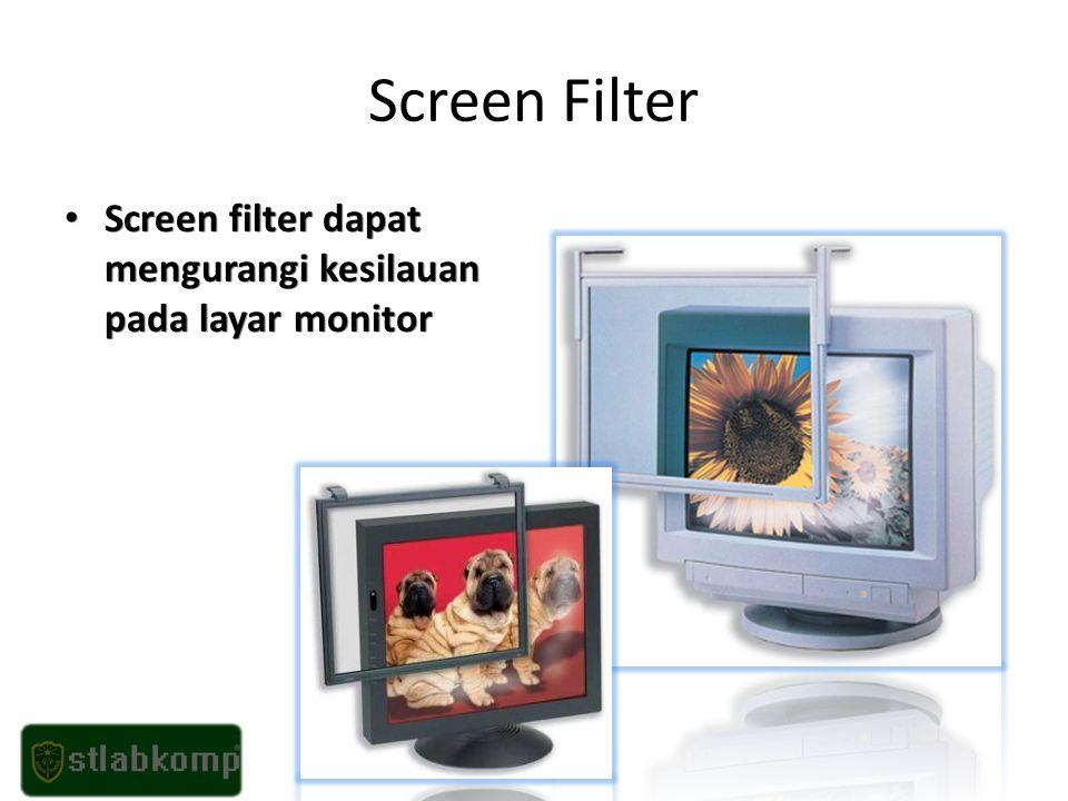 Screen Filter Screen filter dapat mengurangi kesilauan pada layar monitor Screen filter dapat mengurangi kesilauan pada layar monitor