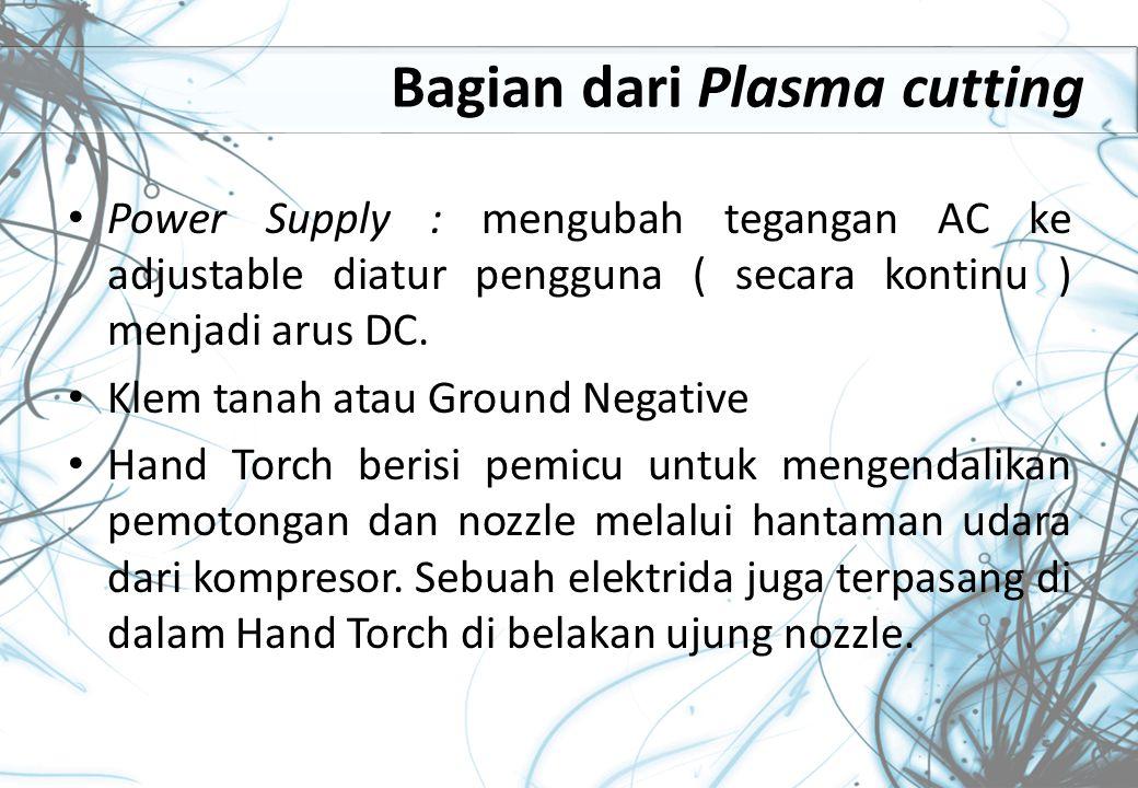 Gambar 2. Penggunaan Plasma Cutting pada Bahan