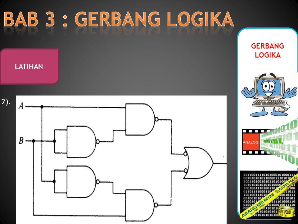 GERBANG LOGIKA LATIHAN 2).