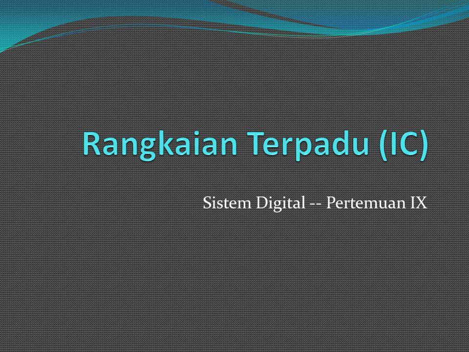 Sistem Digital -- Pertemuan IX