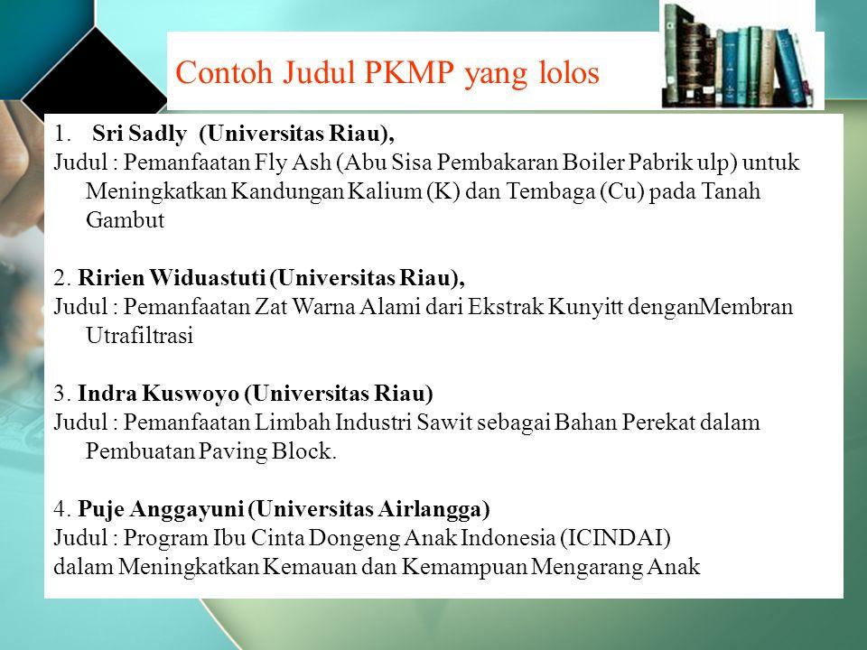 1. Sri Sadly (Universitas Riau), Judul : Pemanfaatan Fly Ash (Abu Sisa Pembakaran Boiler Pabrik ulp) untuk Meningkatkan Kandungan Kalium (K) dan Temba