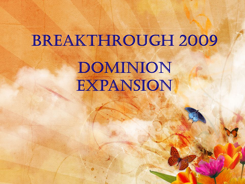 Breakthrough 2009 Dominion expansion