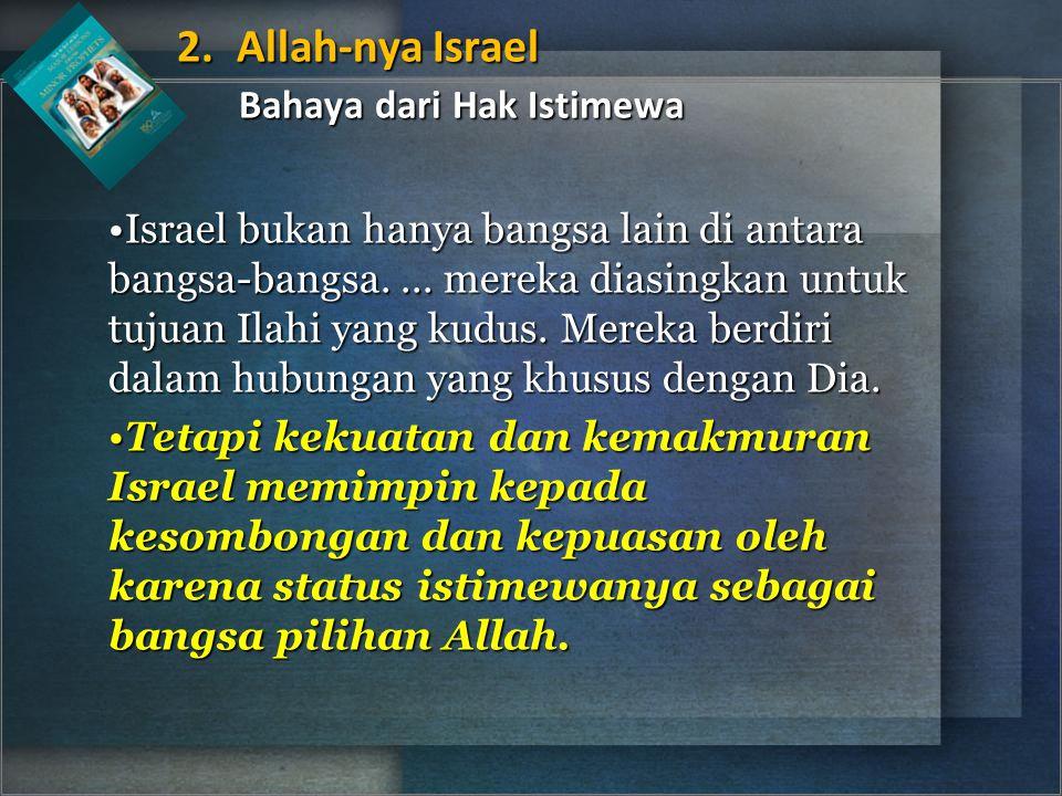Israel bukan hanya bangsa lain di antara bangsa-bangsa....