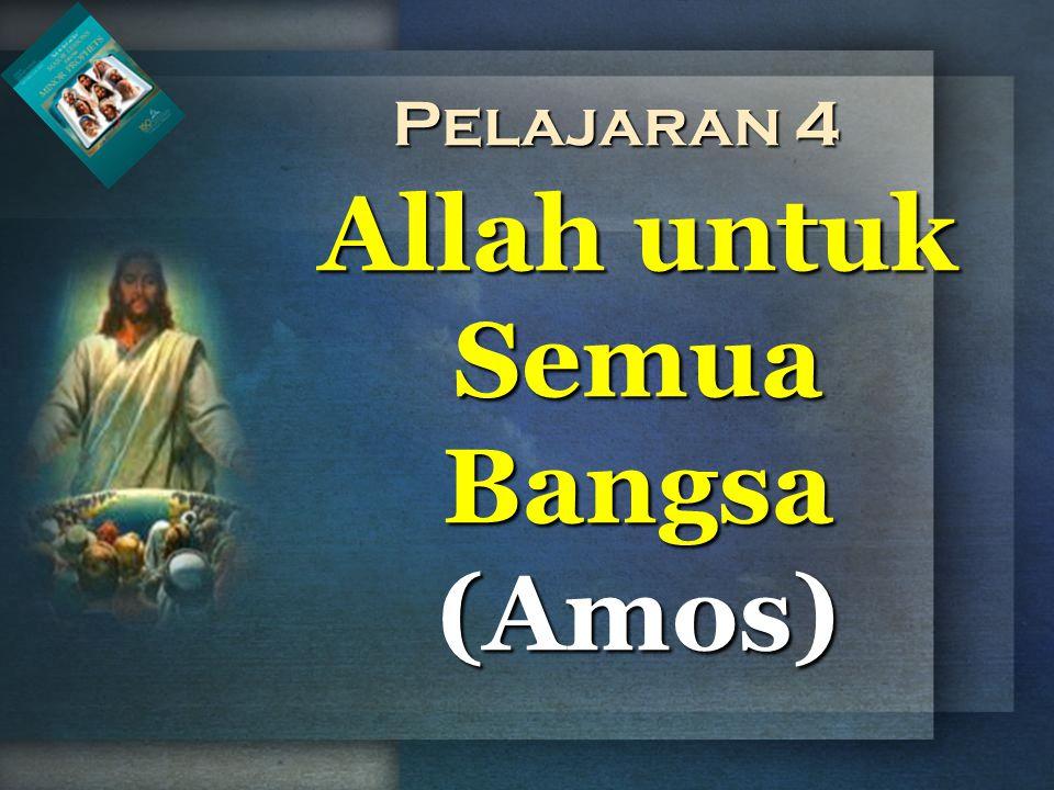 Allah Amos adalah Allah kebenaran dan keadilan.
