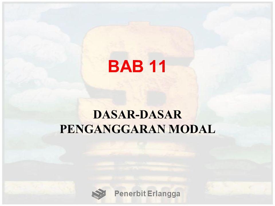 BAB 11 DASAR-DASAR PENGANGGARAN MODAL Penerbit Erlangga