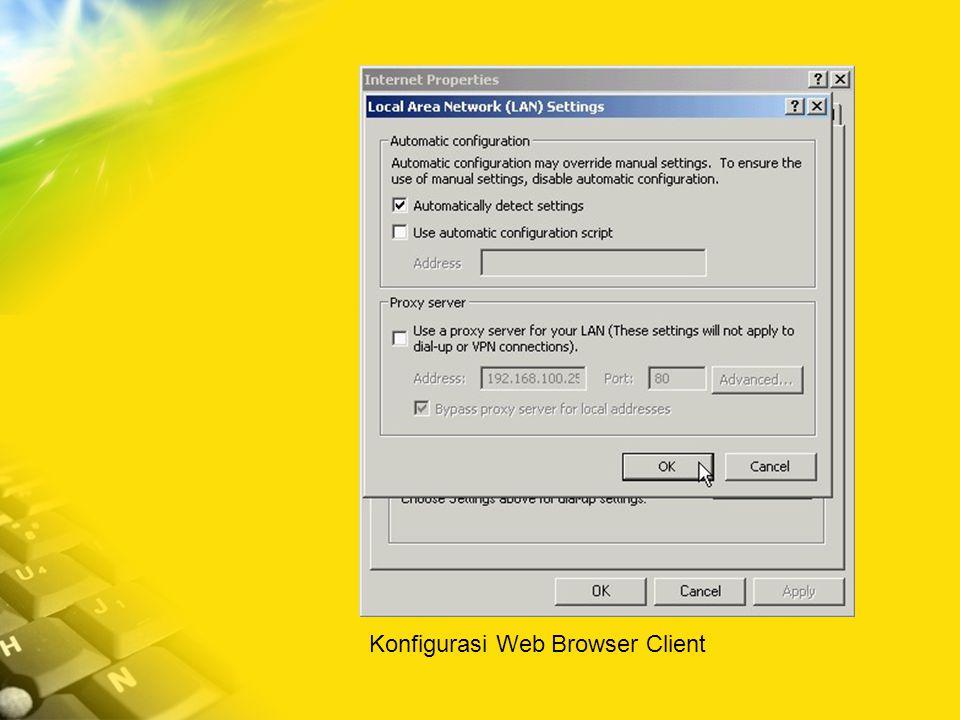 Konfigurasi Web Browser Client