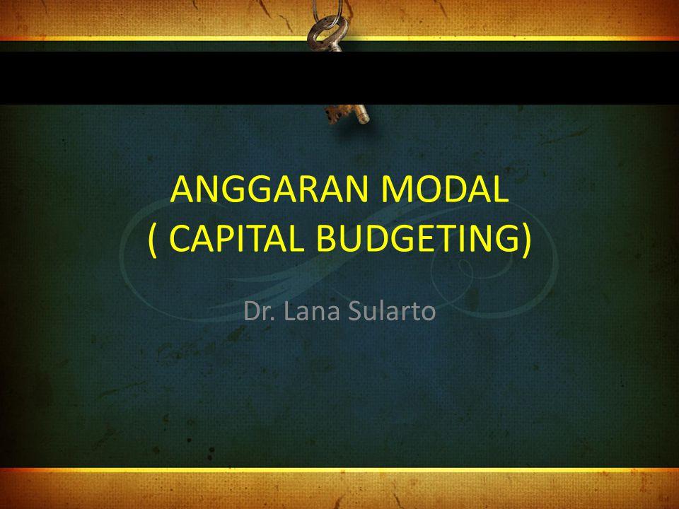 Perbandingan Metode Capital Budgeting MetodeProyek AProyek B Payback Period2 tahun 4 bulan3 tahun 5 bulan NPV20.92110.507 IRR20, 368%13,579%