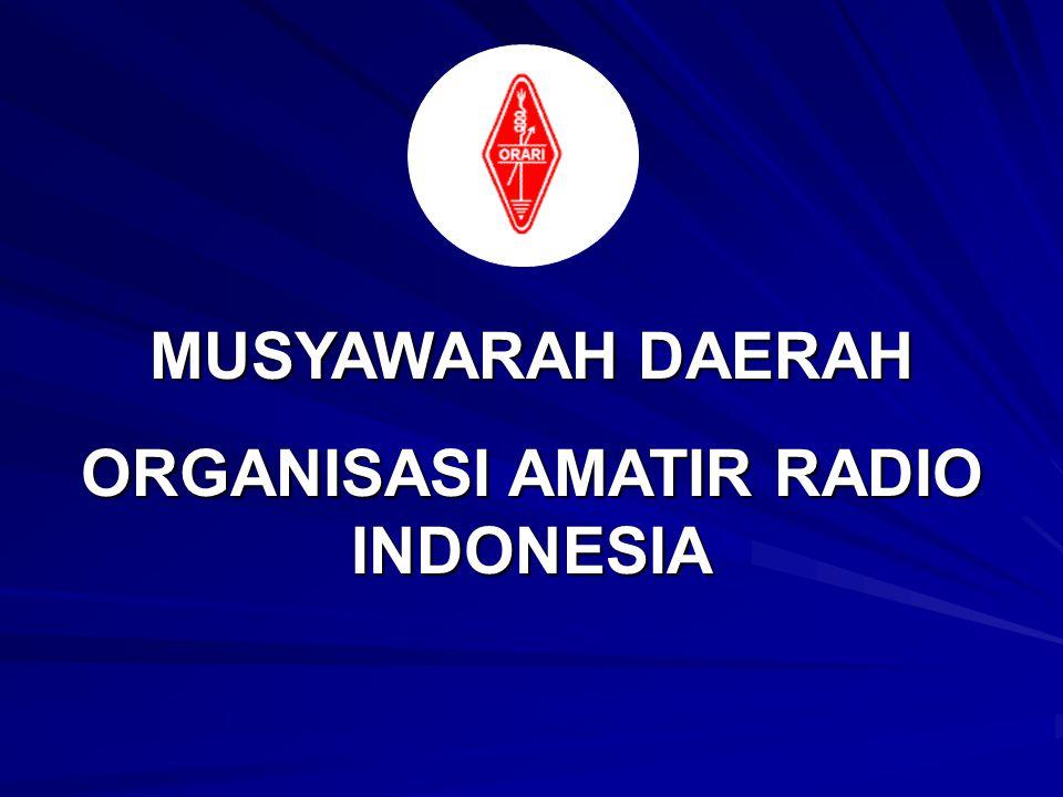 MUSYAWARAH DAERAH ORGANISASI AMATIR RADIO INDONESIA