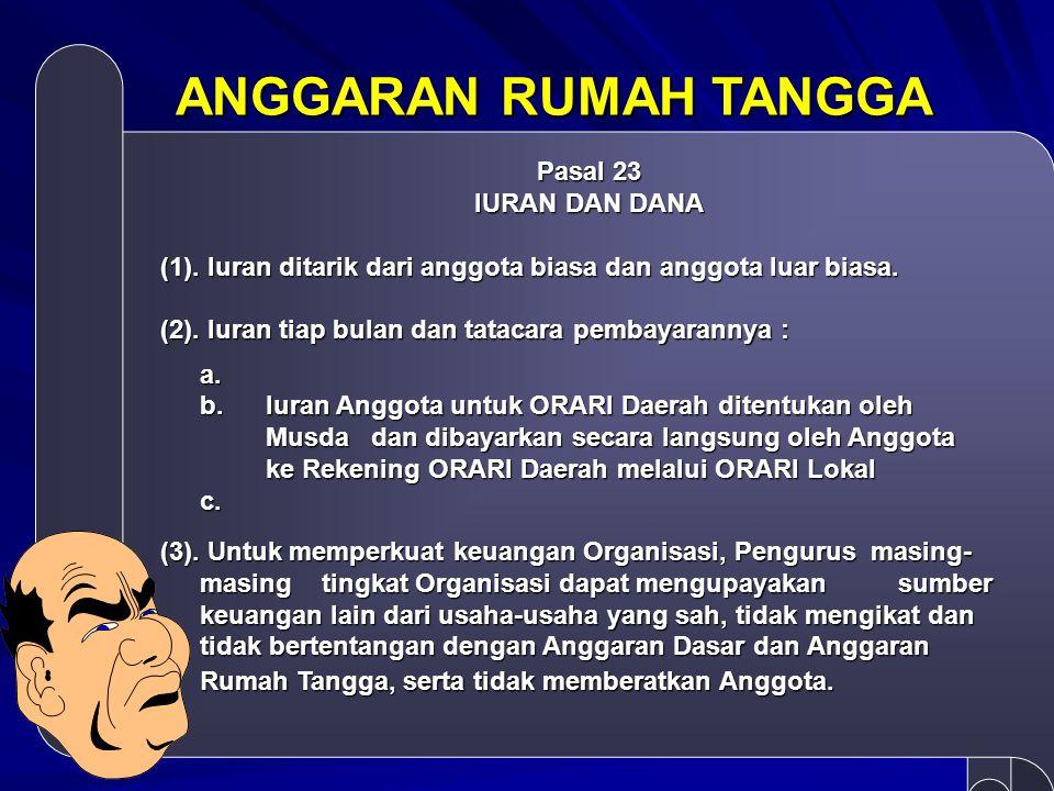 ANGGARAN RUMAH TANGGA Pasal 10 PEMBENTUKAN KEPENGURUSAN (2).