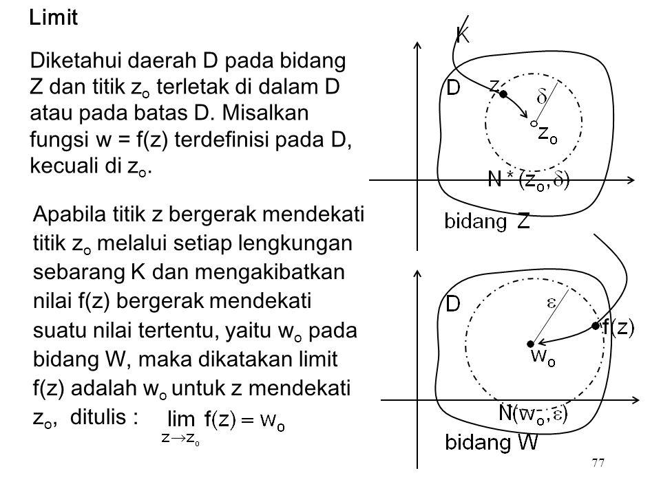 77 Diketahui daerah D pada bidang Z dan titik z o terletak di dalam D atau pada batas D.