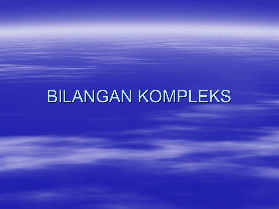 BILANGAN KOMPLEKS