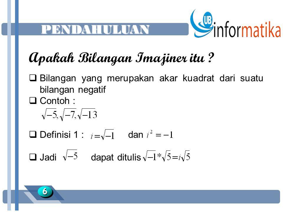 Latihan 3 1717  Buatkan kedalam bentuk grafis bilangan kompleks berikut: x =4 – j 6 x = -7 x = - 6 – j 13 x =j11