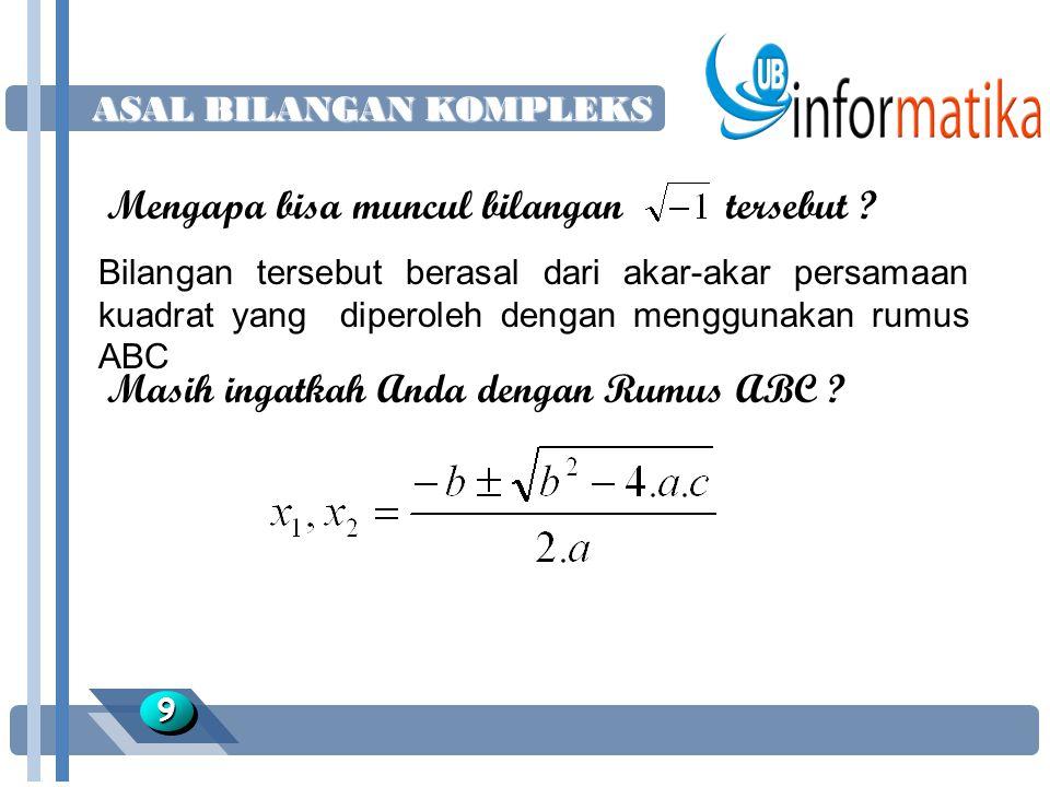 RUMUS ABC 1010 Carilah akar-akar dari persamaan kuadrat berikut : x ² - 4x + 5 = 0 Jawab : 1.Cari nilai diskriminan D nya.