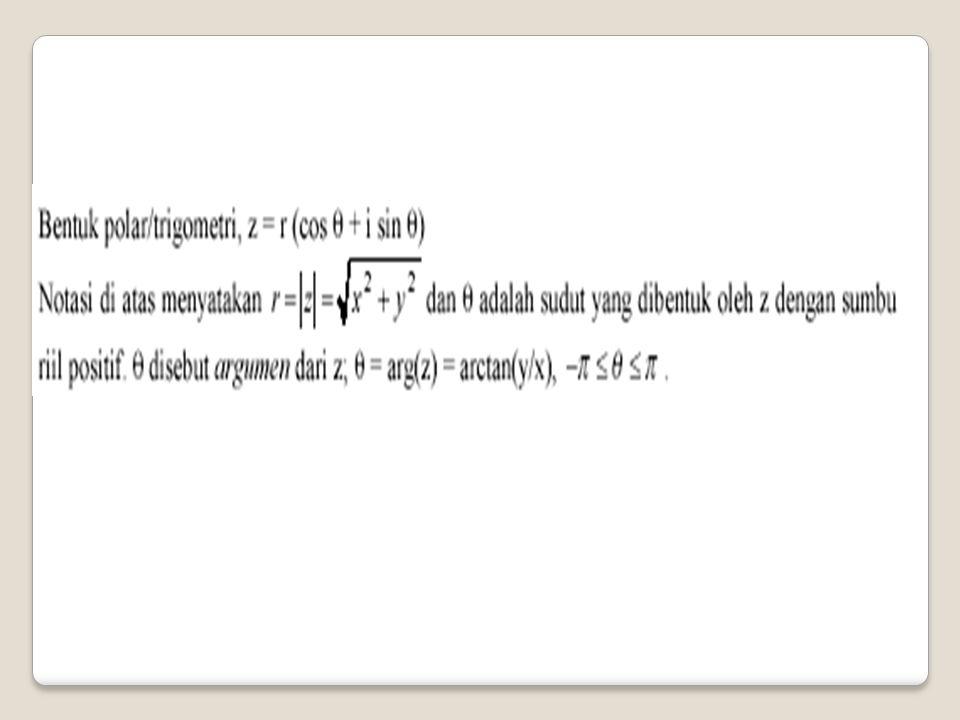 Selain penulisan bilangan kompleks z = (x, y) = (r,  ) = r(cos  + i sin  ) = r cis , maka dapat menuliskan z dalam rumus Euler (eksponen), yaitu z = re i , dan sekawannya adalah re -i .