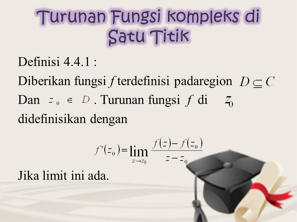 Definisi 4.4.1 : Diberikan fungsi f terdefinisi padaregion Dan.