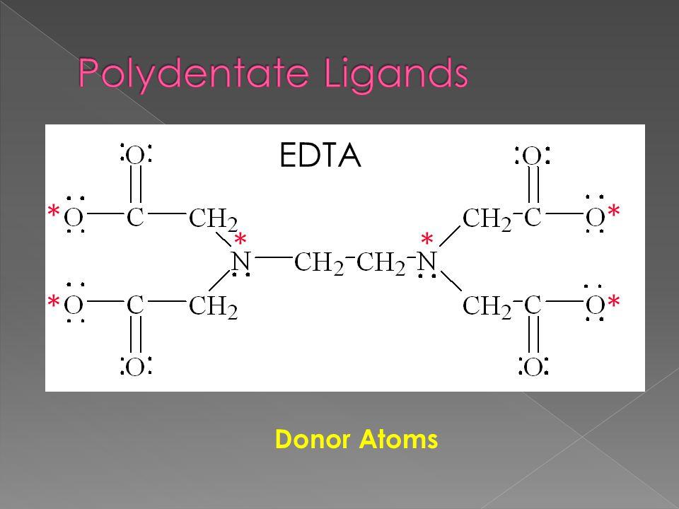EDTA Donor Atoms * ** * **