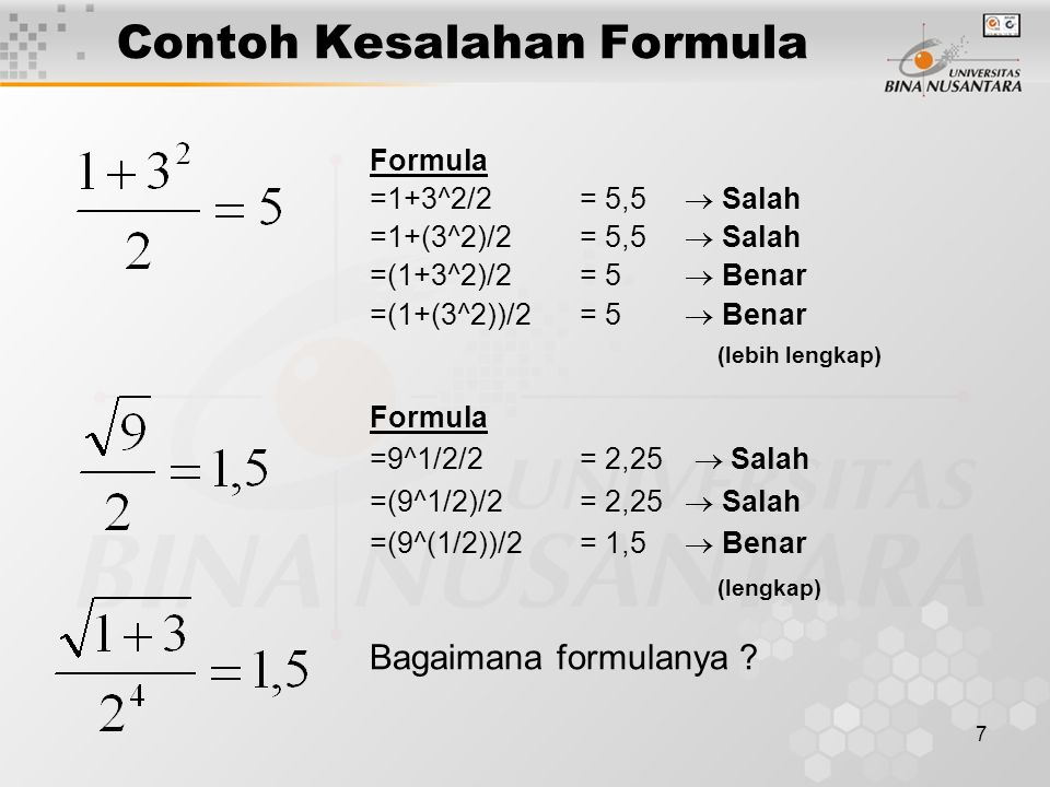 8 Fungsi Ms Excel dalam Formula Kompleks Beberapa fungsi dalam Ms Excel yang dapat digabung dalam formula kompleks antara lain : Financial PMT(), SYD(), NPV(), IRR() … Logical IF(), IF(AND()) … LookUp & Reference VLOOKUP(), HLOOKUP() … Statistic AVERAGE(), STDEV(), MAX() … Text LEFT(), MID(), RIGHT() … dst