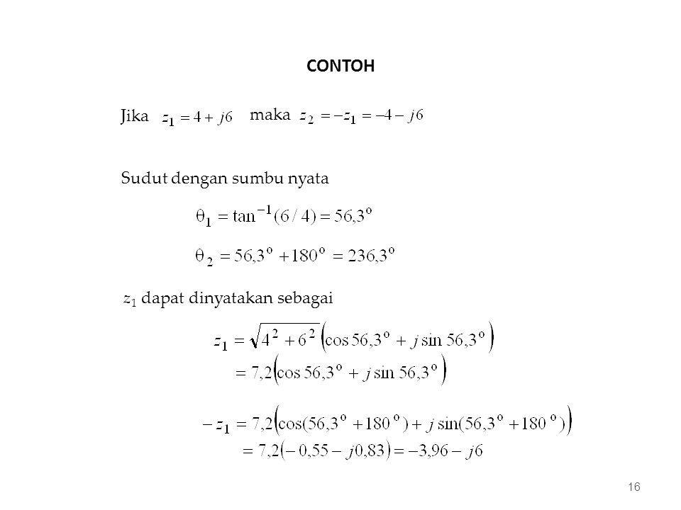 CONTOH 16 Sudut dengan sumbu nyata z 1 dapat dinyatakan sebagai Jika maka