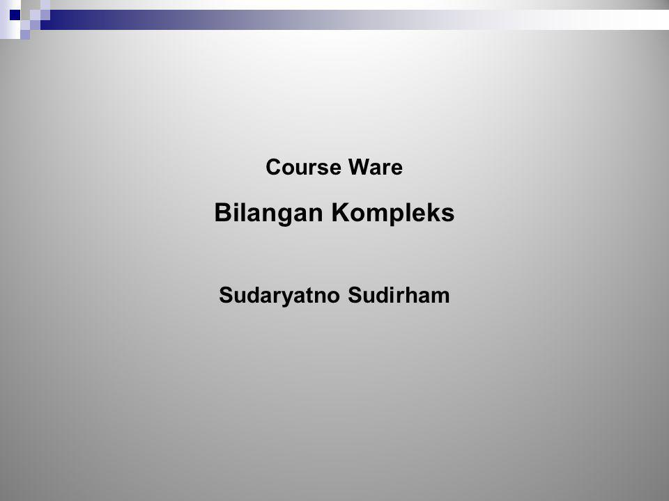 Course Ware Bilangan Kompleks Sudaryatno Sudirham