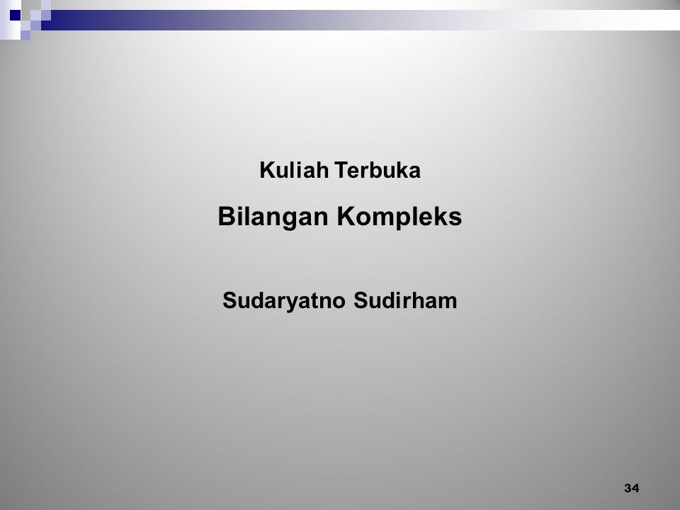 Kuliah Terbuka Bilangan Kompleks Sudaryatno Sudirham 34