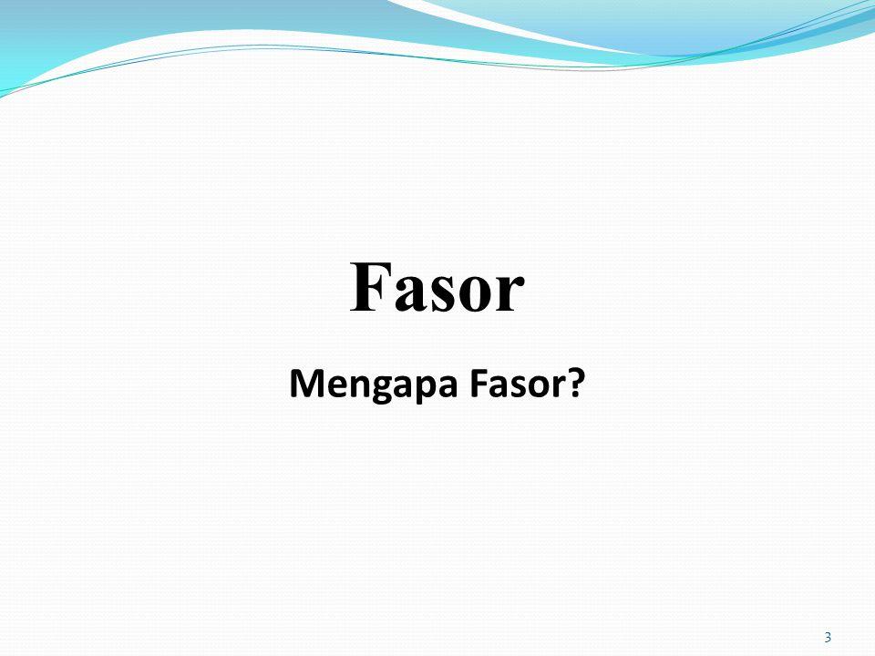 Fasor 3 Mengapa Fasor?
