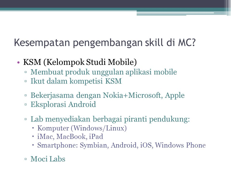 Kesempatan pengembangan skill di MC.
