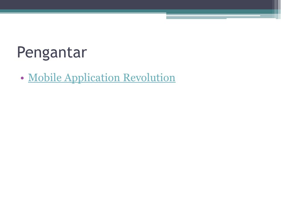 Pengantar Mobile Application Revolution