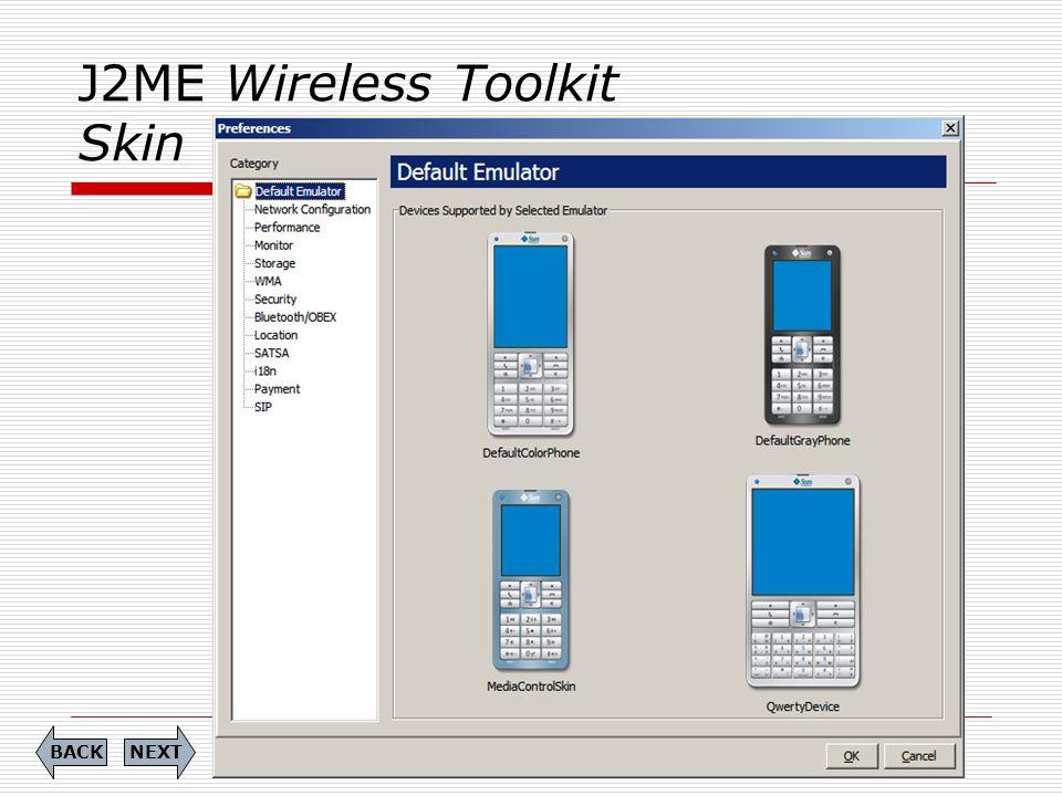 J2ME Wireless Toolkit Skin NEXTBACK