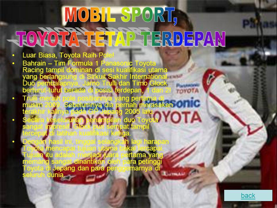 Luar Biasa, Toyota Raih Pole! Bahrain – Tim Formula 1 Panasonic Toyota Racing tampil dominan di sesi kualifikasi utama yang berlangsung di Sirkuit Sak