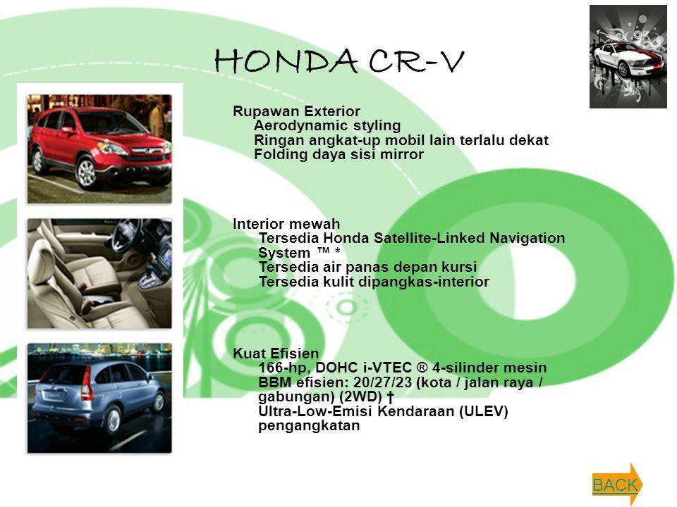 HONDA CR-V Rupawan Exterior Aerodynamic styling Ringan angkat-up mobil lain terlalu dekat Folding daya sisi mirror Interior mewah Tersedia Honda Satel