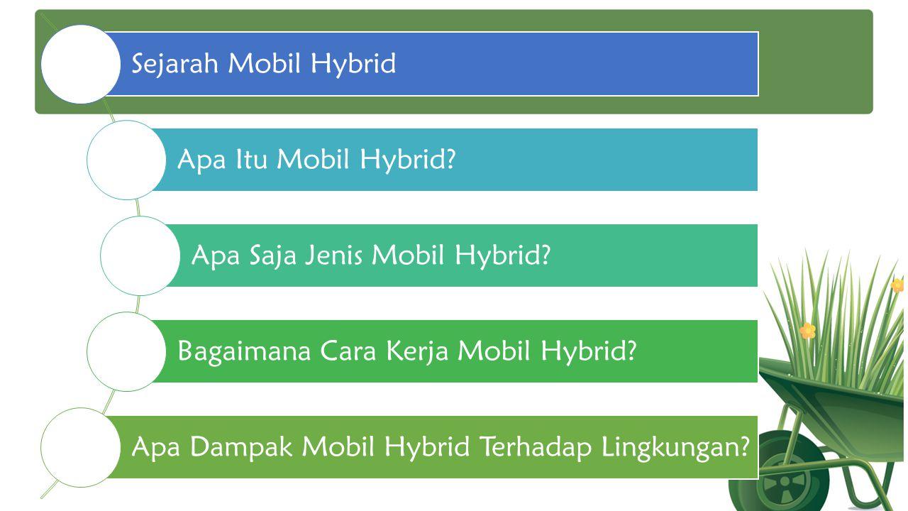 Sejarah Mobil Hybrid Apa Itu Mobil Hybrid.Apa Saja Jenis Mobil Hybrid.