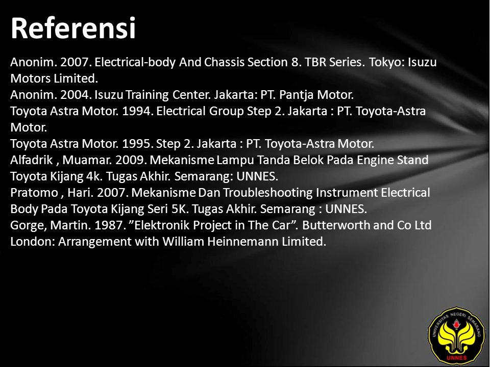 Referensi Anonim. 2007. Electrical-body And Chassis Section 8.