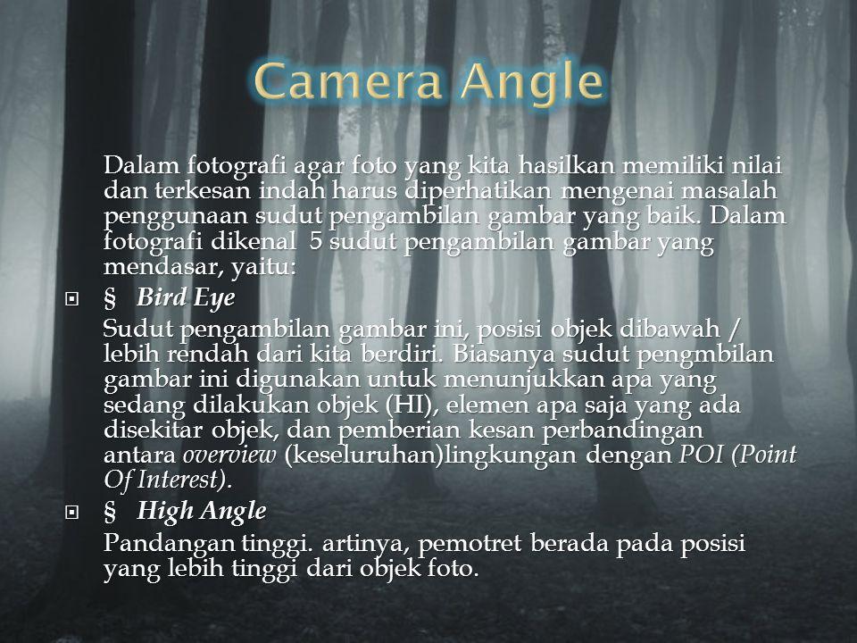  Camera obscura  Analog camera (Kamera Analog)  Box camera  Brownie camera (Kamera Brownie)  Cinématographe  Digital camera (Kamera Digital)  F