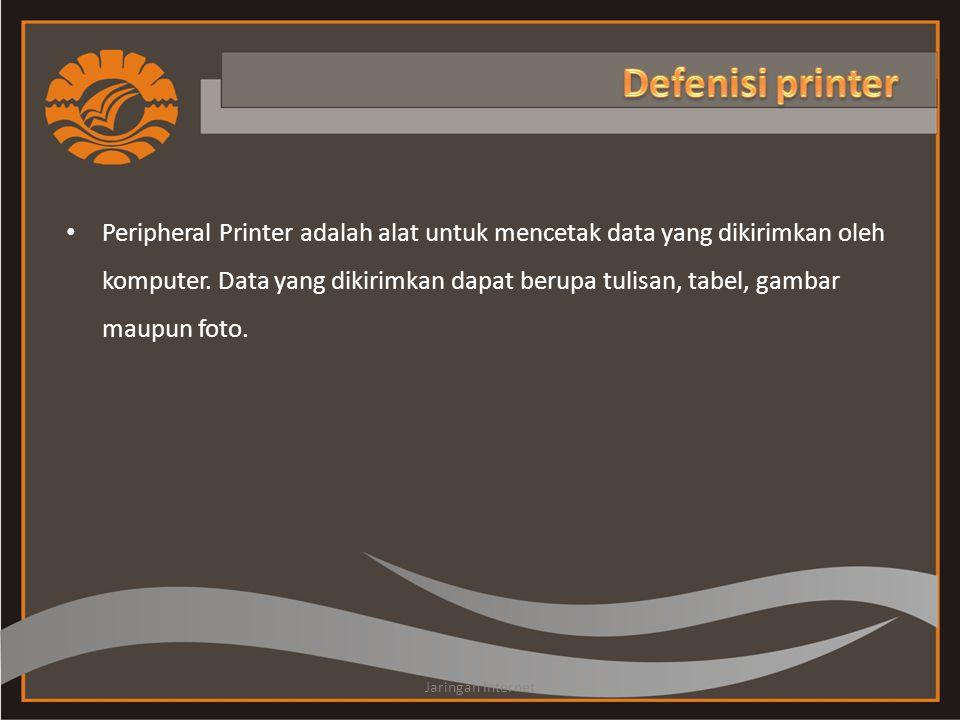 Peripheral Printer adalah alat untuk mencetak data yang dikirimkan oleh komputer.