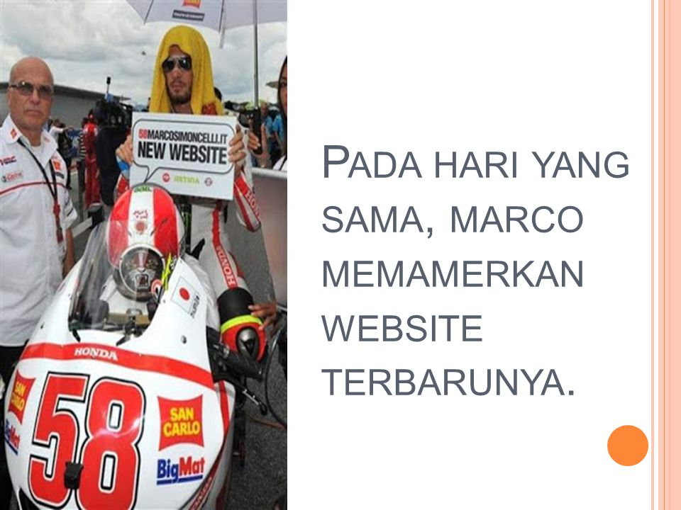 P ADA HARI YANG SAMA, MARCO MEMAMERKAN WEBSITE TERBARUNYA.
