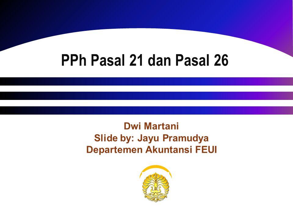 Objek PPh 21 Final 11 Penghasilan tidak tetap atau tidak teratur yang menjadi beban APBN atau APBD.