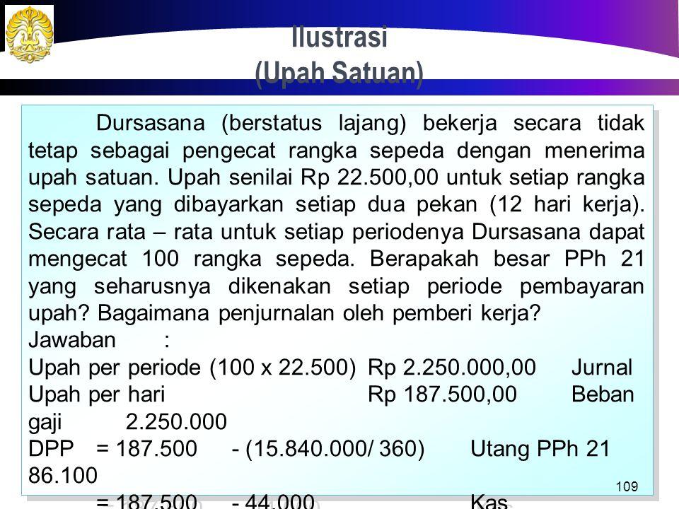 Jawaban: b.Penghitungan di hari ke – 8 DPP= 1.440.000 – 352.000 = 1.088.000 PPh terutang s/ d hari ke – 8= 5% x 1.088.000 = Rp 54.400,00 PPh yang tela