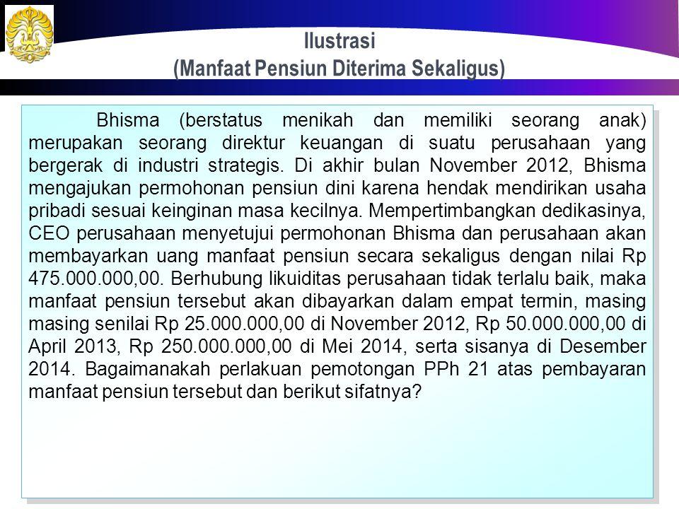 Lapisan Tarif Khusus dan Dasar Pengenaan (Manfaat Pensiun, THT, JHT: PP No. 68 Tahun 2009) 93 No.Lapisan Penghasilan BrutoTarif 10 s/d Rp 50.000.00,00