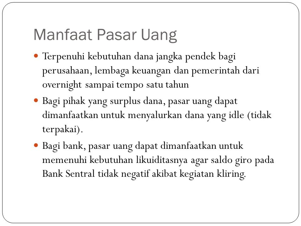 Indikator Pasar Uang 10.