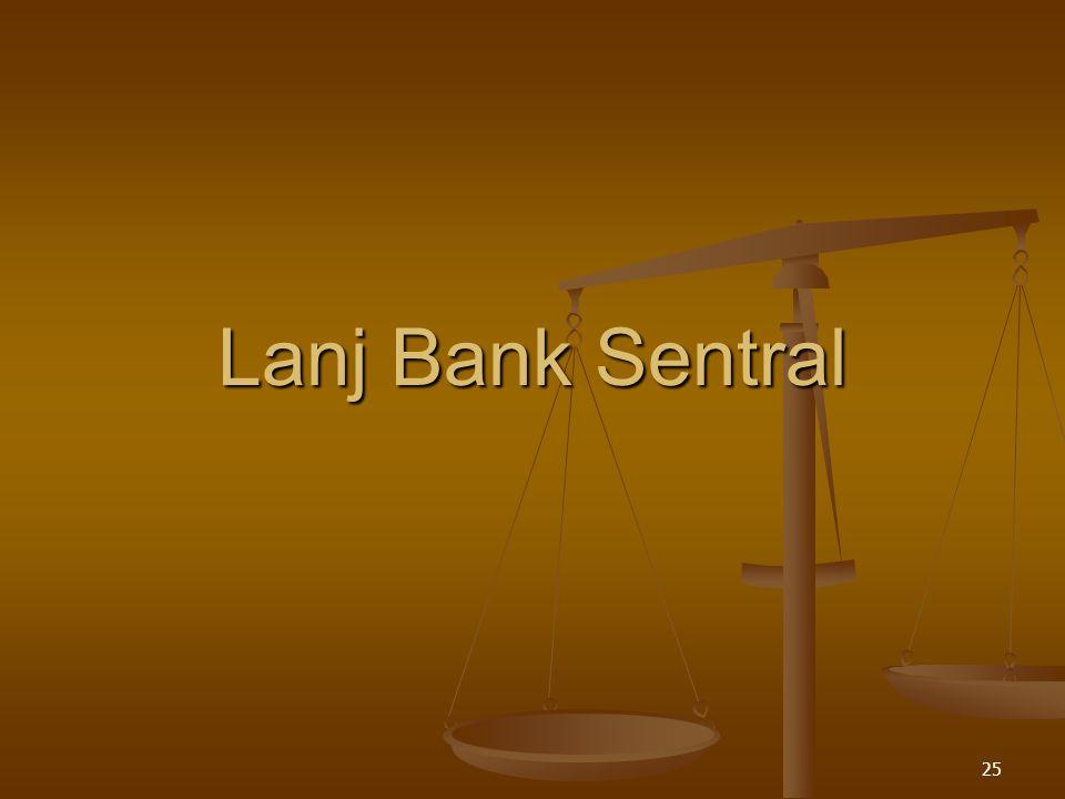 25 Lanj Bank Sentral