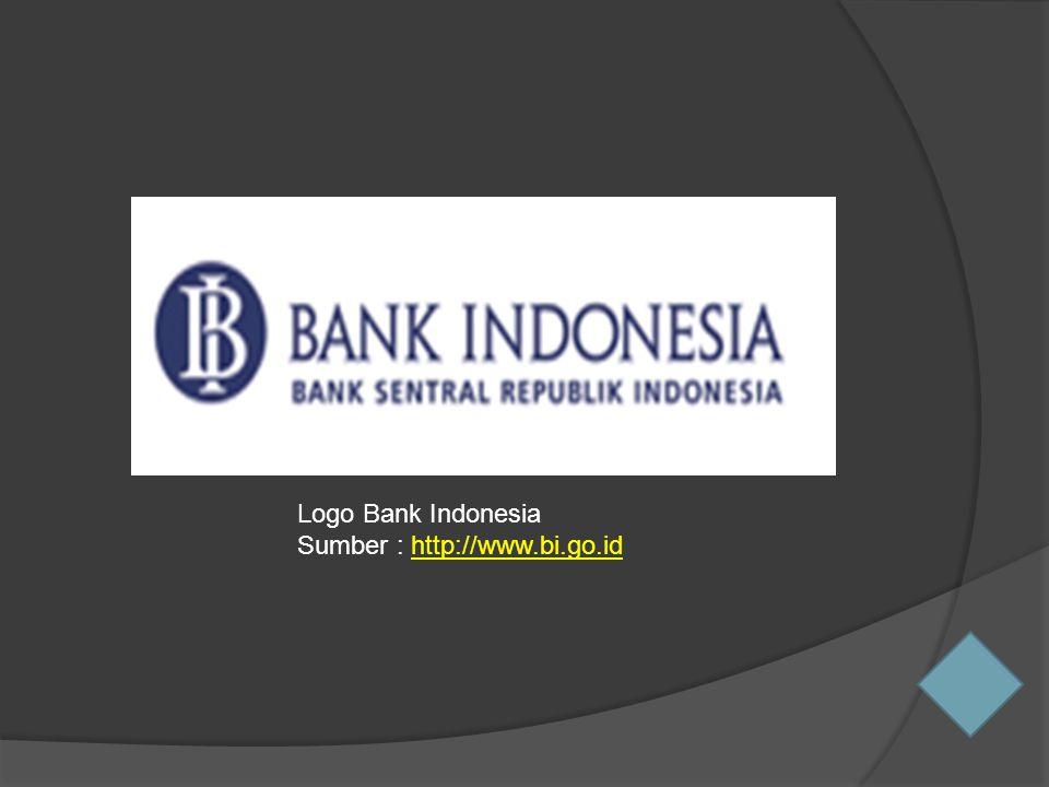 Logo Bank Indonesia Sumber : http://www.bi.go.idhttp://www.bi.go.id